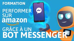Formation performer sur Amazon grâce à un bot messenger